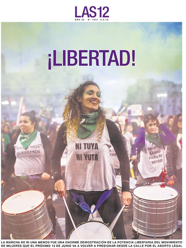 """Tapa suplemento """"Las12"""" del diario Página 12, viernes 8 de junio del 2018, Buenos Aires. VER: https://www.pagina12.com.ar/suplementos/las12/08-06-2018"""